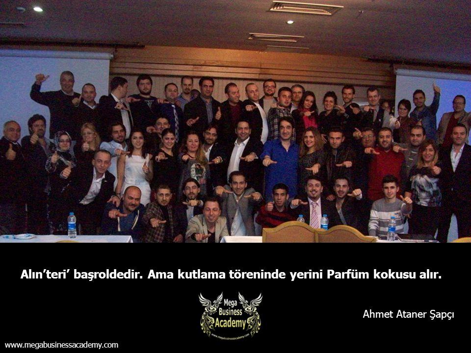 Alın'teri' başroldedir. Ama kutlama töreninde yerini Parfüm kokusu alır. Ahmet Ataner Şapçı www.megabusinessacademy.com