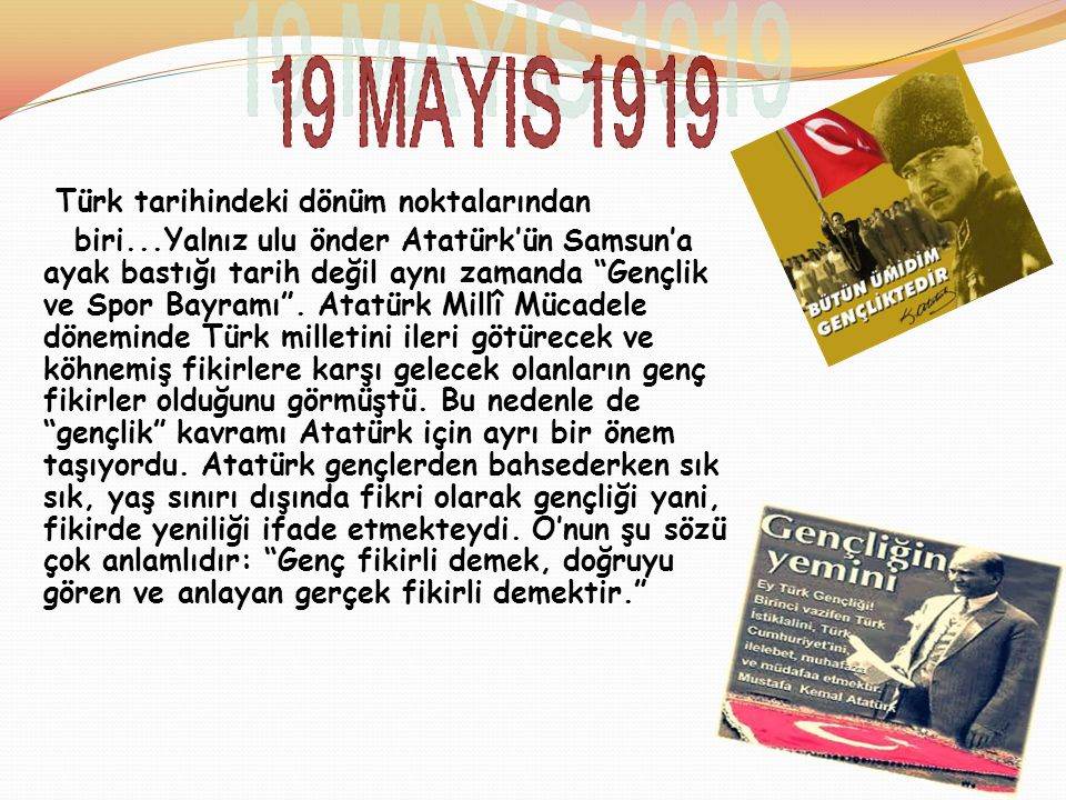 """Türk tarihindeki dönüm noktalarından biri...Yalnız ulu önder Atatürk'ün Samsun'a ayak bastığı tarih değil aynı zamanda """"Gençlik ve Spor Bayramı"""". Atat"""