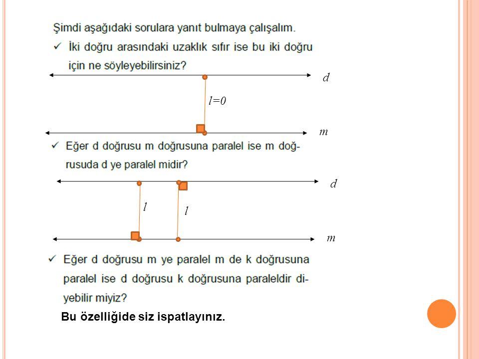 PARALELLİK AKSİYOMU : Düzlemde bir d doğrusu ve doğru üzerinde olmayan bir A noktası verilsin.