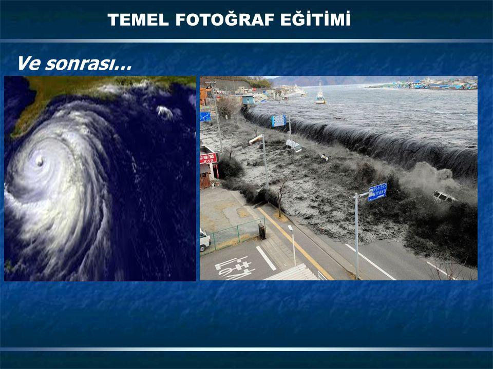 TEMEL FOTOĞRAF EĞİTİMİ Ve sonrası...