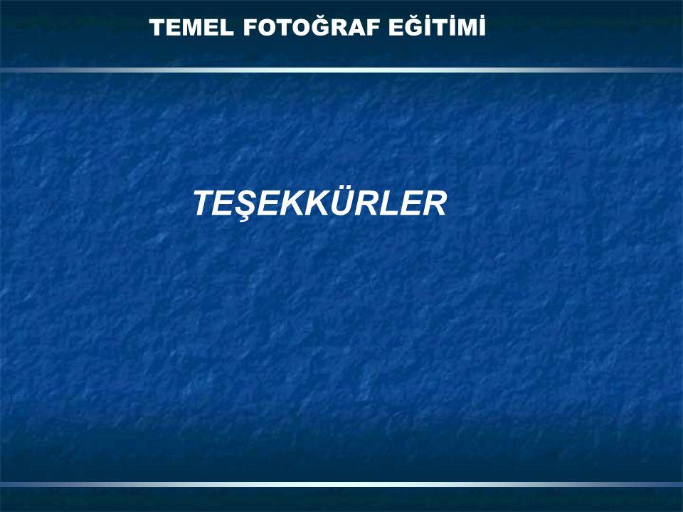 TEMEL FOTOĞRAF EĞİTİMİ TEŞEKKÜRLER