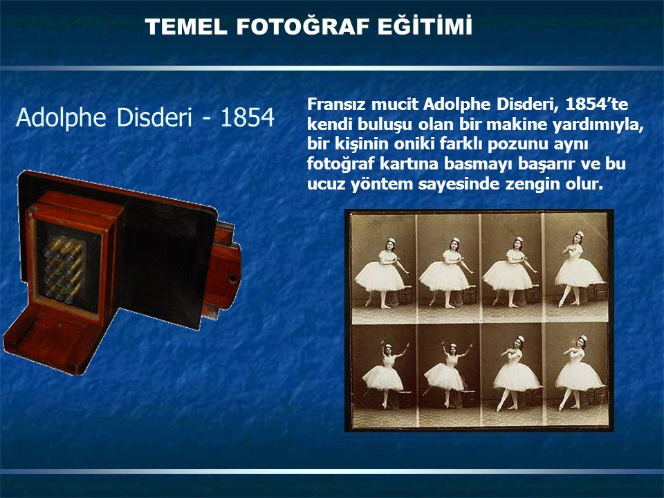 Adolphe Disderi - 1854 Fransız mucit Adolphe Disderi, 1854'te kendi buluşu olan bir makine yardımıyla, bir kişinin oniki farklı pozunu aynı fotoğraf kartına basmayı başarır ve bu ucuz yöntem sayesinde zengin olur.