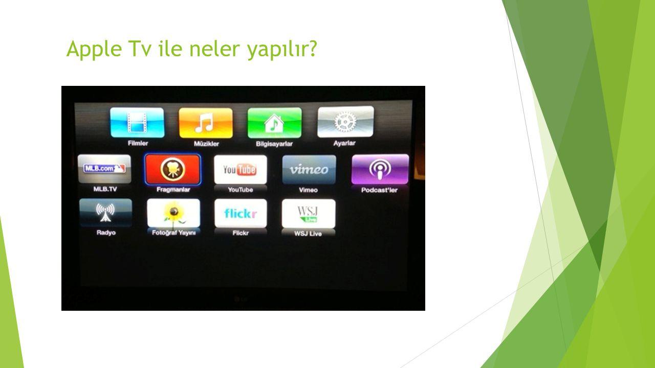 Kaynakça  https://www.apple.com/tr/appletv/specs/index.html Erişim Tarihi: 14.5.2014 https://www.apple.com/tr/appletv/specs/index.html  http://www.youtube.com/watch?v=i_GUuJyyyRQ (APPLE TV KULLANIMI) http://www.youtube.com/watch?v=i_GUuJyyyRQ  http://www.sihirlielma.com/2013/01/09/apple-tv-turkiye-nedir-nasil- kullanilir/ http://www.sihirlielma.com/2013/01/09/apple-tv-turkiye-nedir-nasil- kullanilir/  http://www.veapple.com/Haber-194-airplay_nedir_nasil_kullanilir.html  http://www.apple.com/tr/airplay/ http://www.apple.com/tr/airplay/  http://www.egitimdeteknoloji.com/fen-bilimleri-laboratuvar-dersleri-icin- kullanilabilecek-5-ipad-uygulamasi/ http://www.egitimdeteknoloji.com/fen-bilimleri-laboratuvar-dersleri-icin- kullanilabilecek-5-ipad-uygulamasi/  http://www.egitimdeteknoloji.com/tasarim-odakli-dusunme-design-thinking/ http://www.egitimdeteknoloji.com/tasarim-odakli-dusunme-design-thinking/  https://www.apple.com/tr/appletv/what-is/ [erişim tarihi 14.05.2014 – 16:15] https://www.apple.com/tr/appletv/what-is/  http://www.chip.com.tr/haber/samsung-homesync-apple-tv-ye- rakip_38873.html http://www.chip.com.tr/haber/samsung-homesync-apple-tv-ye- rakip_38873.html