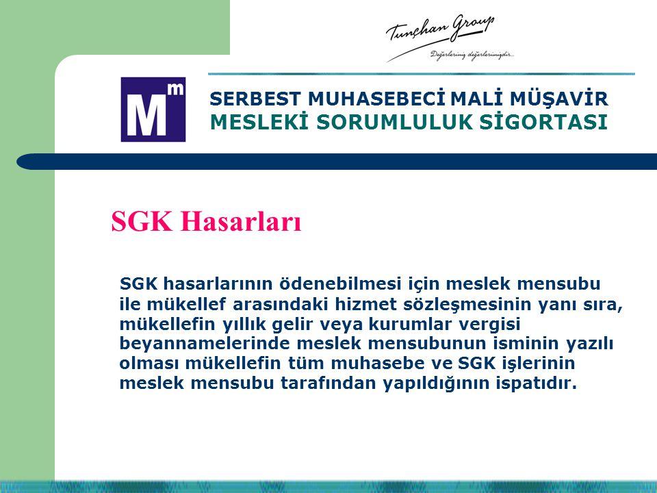 SGK hasarlarının ödenebilmesi için meslek mensubu ile mükellef arasındaki hizmet sözleşmesinin yanı sıra, mükellefin yıllık gelir veya kurumlar vergis