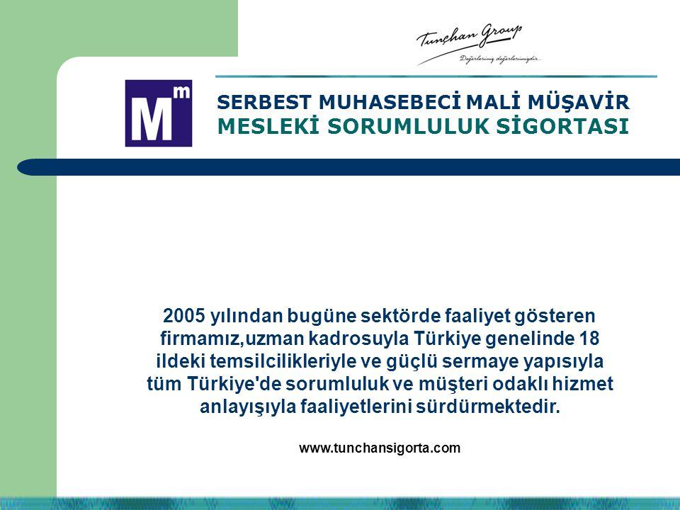 SERBEST MUHASEBECİ MALİ MÜŞAVİR MESLEKİ SORUMLULUK SİGORTASI 2005 yılından bugüne sektörde faaliyet gösteren firmamız,uzman kadrosuyla Türkiye genelin