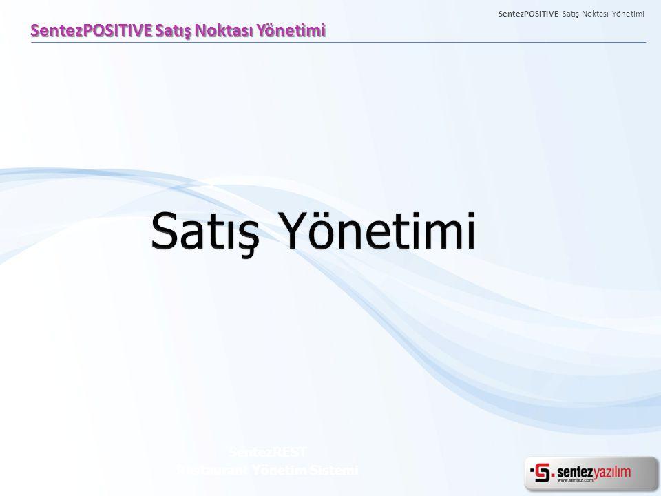 SentezPOSITIVE Satış Noktası Yönetimi SentezREST Restaurant Yönetim Sistemi