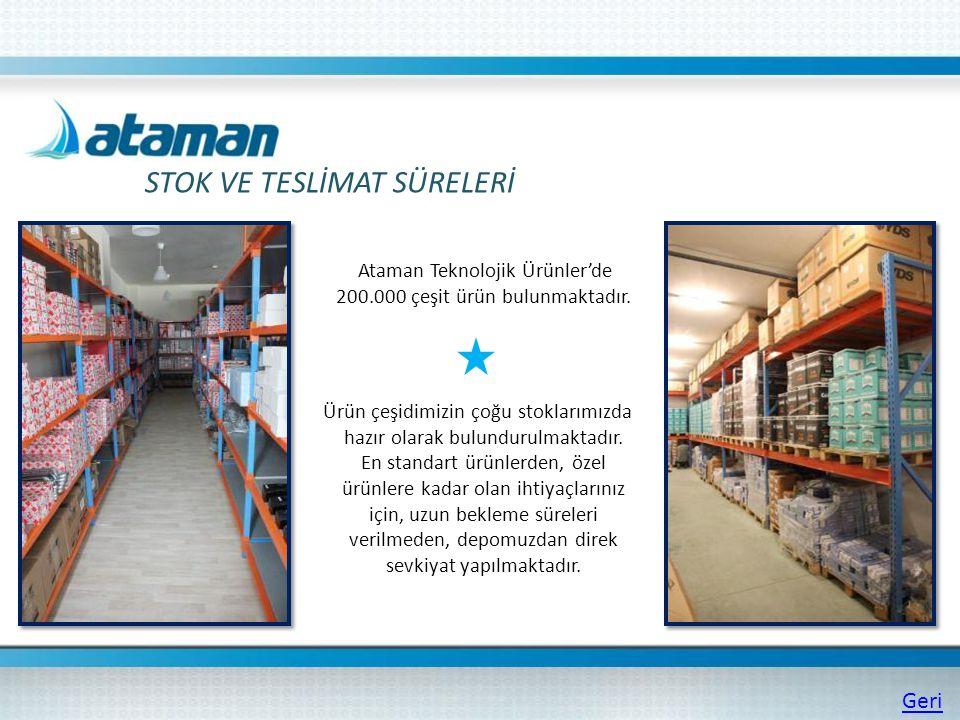 Ataman Teknolojik Ürünler'de 200.000 çeşit ürün bulunmaktadır. Ürün çeşidimizin çoğu stoklarımızda hazır olarak bulundurulmaktadır. En standart ürünle