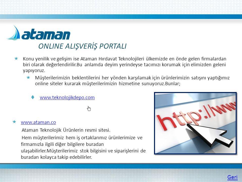  Konu yenilik ve gelişim ise Ataman Hırdavat Teknolojileri ülkemizde en önde gelen firmalardan biri olarak değerlendirilir.Bu anlamda deyim yerindeys
