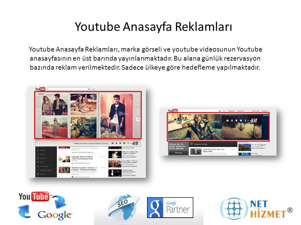 Youtube Anasayfa Reklamları, marka görseli ve youtube videosunun Youtube anasayfasının en üst barında yayınlanmaktadır. Bu alana günlük rezervasyon ba