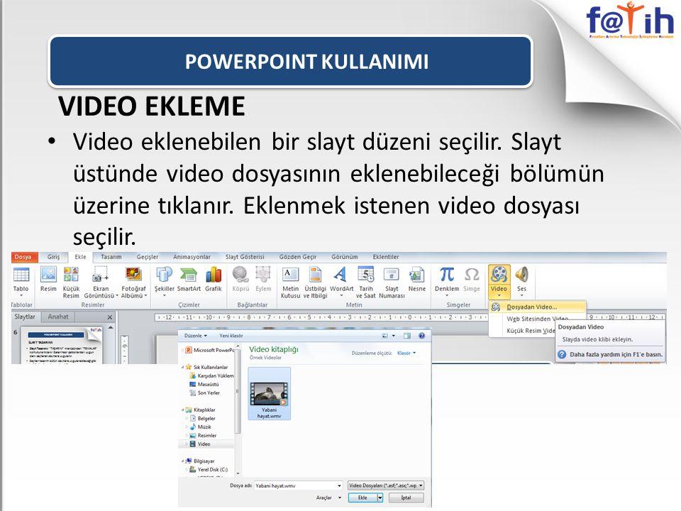 POWERPOINT KULLANIMI VIDEO EKLEME Video eklenebilen bir slayt düzeni seçilir.