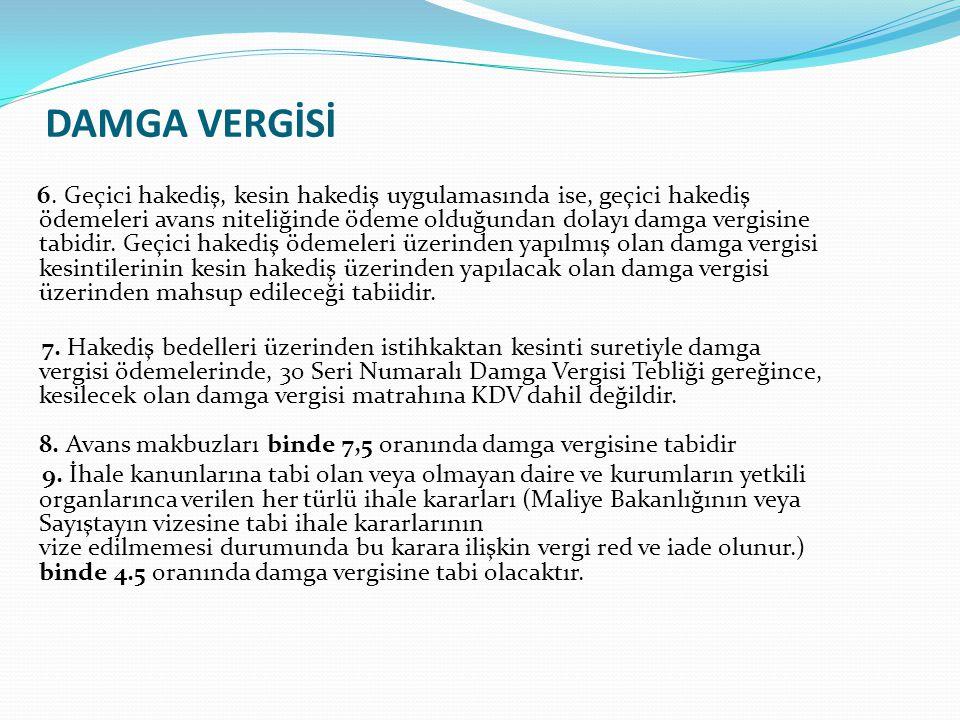 DAMGA VERGİSİ 6.