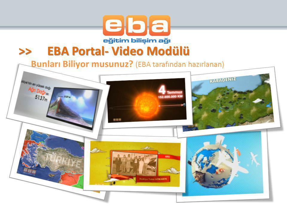 Bunları Biliyor musunuz? (EBA tarafından hazırlanan) >>EBA Portal- Video Modülü