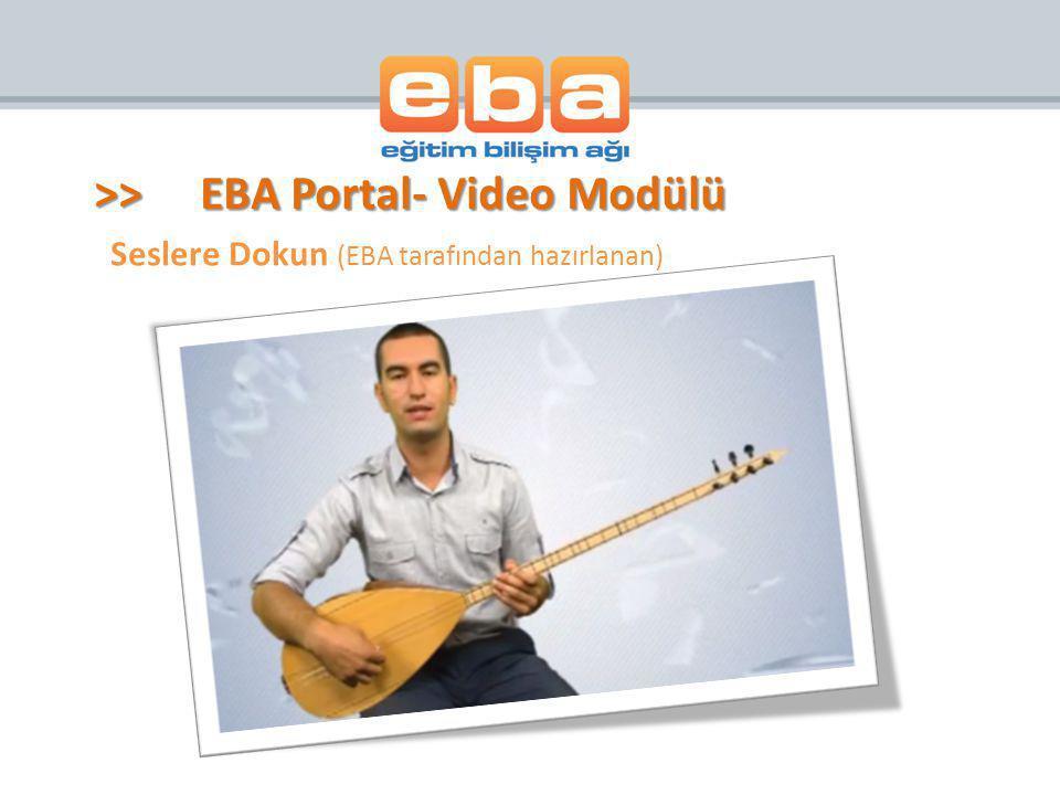 Seslere Dokun (EBA tarafından hazırlanan) >>EBA Portal- Video Modülü
