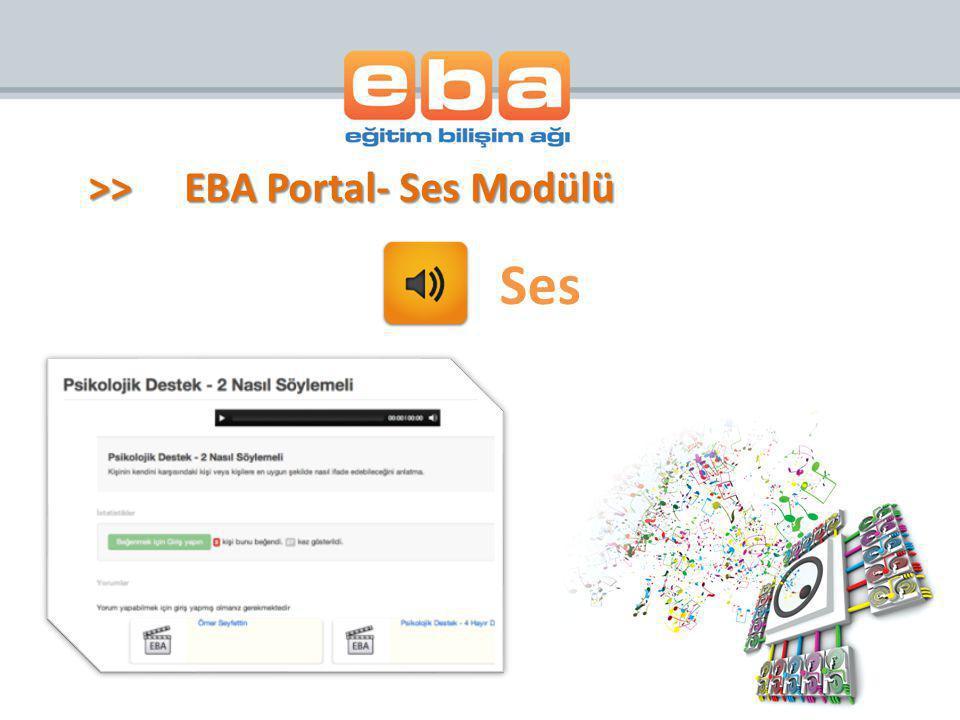 Ses >>EBA Portal- Ses Modülü
