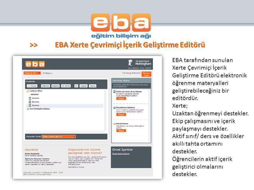 >>EBA Xerte Çevrimiçi İçerik Geliştirme Editörü EBA tarafından sunulan Xerte Çevrimiçi İçerik Geliştirme Editörü elektronik öğrenme materyalleri geliş