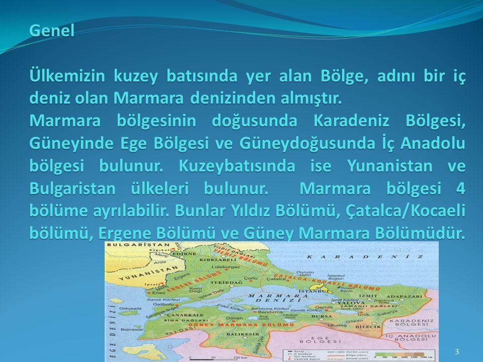 Genel Ülkemizin kuzey batısında yer alan Bölge, adını bir iç deniz olan Marmara denizinden almıştır. Marmara bölgesinin doğusunda Karadeniz Bölgesi, G