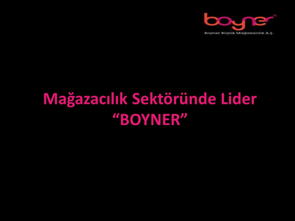 Mağazacılık Sektöründe Lider BOYNER
