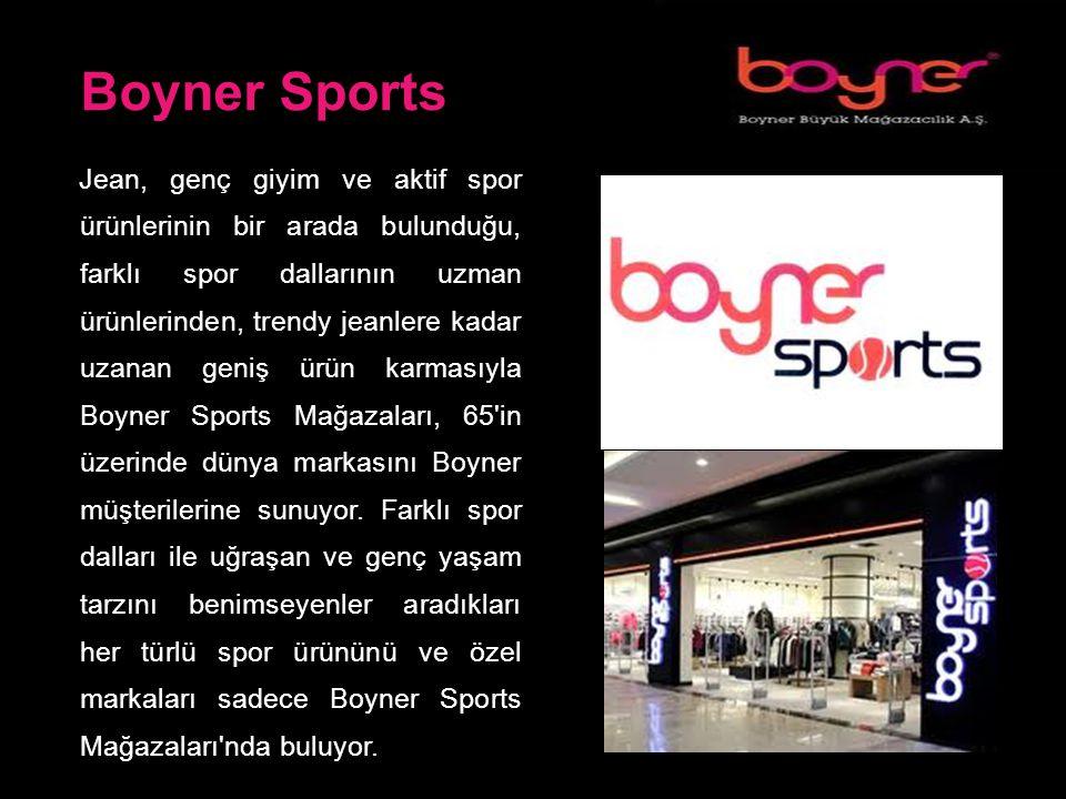 Boyner Sports Jean, genç giyim ve aktif spor ürünlerinin bir arada bulunduğu, farklı spor dallarının uzman ürünlerinden, trendy jeanlere kadar uzanan geniş ürün karmasıyla Boyner Sports Mağazaları, 65 in üzerinde dünya markasını Boyner müşterilerine sunuyor.