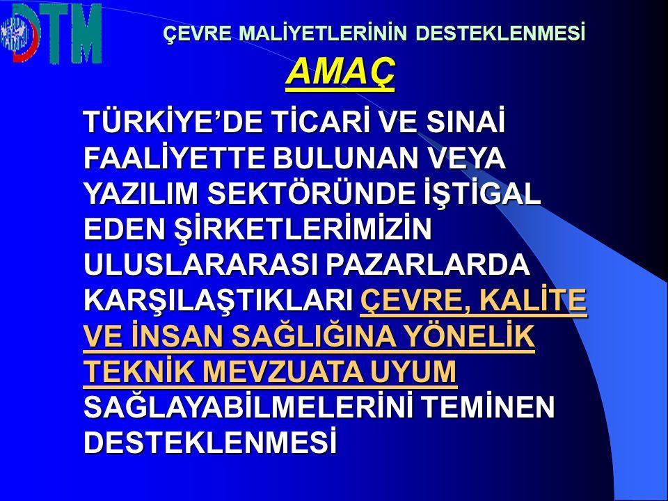 1- YURTDIŞINDA MİLLİ KATILIM: Müsteşarlıkça Görevlendirilen Organizatöre Katılımcı Tarafından Ödenecek Bedelin % 50 Oranında; - Genel nitelikli milli katılım veya Türk ihraç ürünleri fuarlarında 10.000 ABD Doları, -Sektörel nitelikli milli katılım veya sektörel Türk ihraç ürünleri fuarlarında 15.000 ABD Doları,