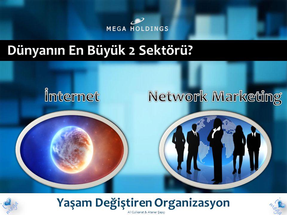 Dünyanın En Büyük 2 Sektörü? Yaşam Değiştiren Organizasyon Ali Gülkanat & Ataner Şapçı