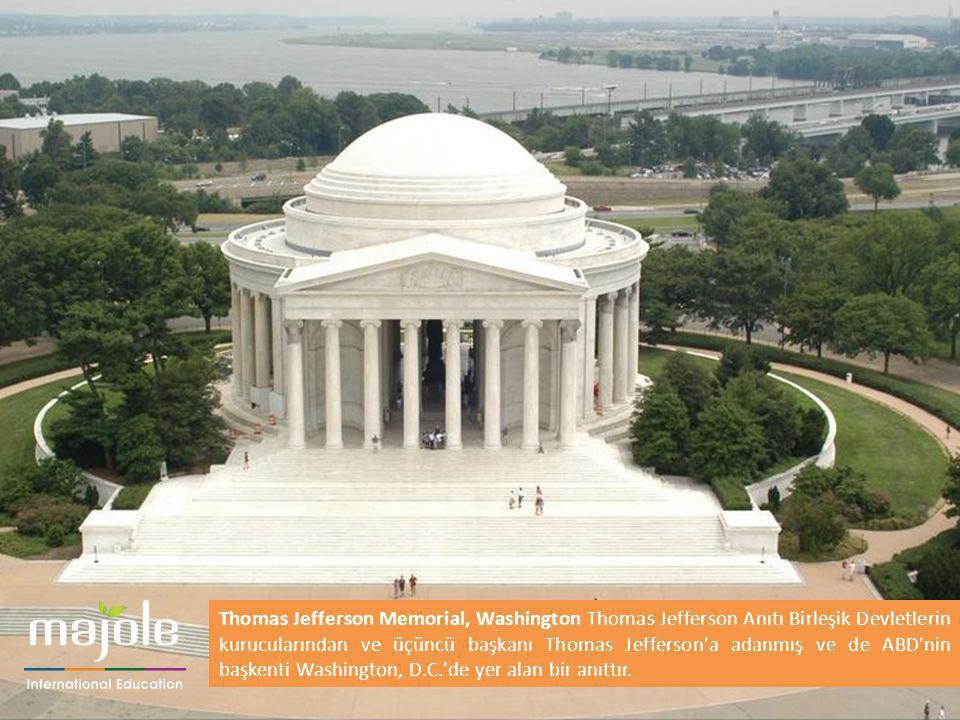 Thomas Jefferson Memorial, Washington Thomas Jefferson Anıtı Birleşik Devletlerin kurucularından ve üçüncü başkanı Thomas Jefferson a adanmış ve de ABD nin başkenti Washington, D.C. de yer alan bir anıttır.