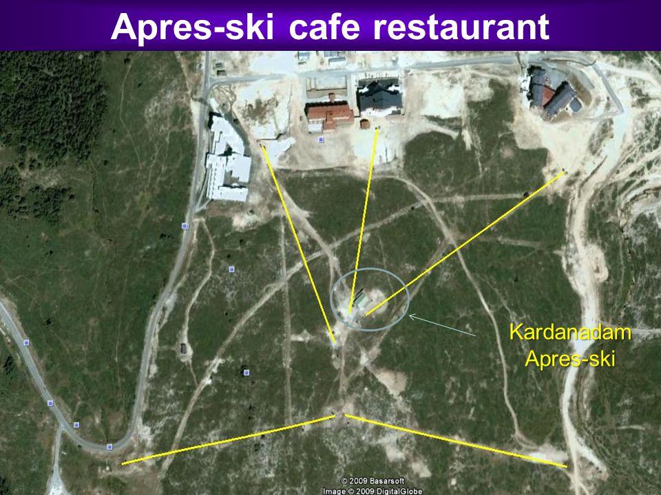 Apres-ski cafe restaurant Kardanadam Apres-ski