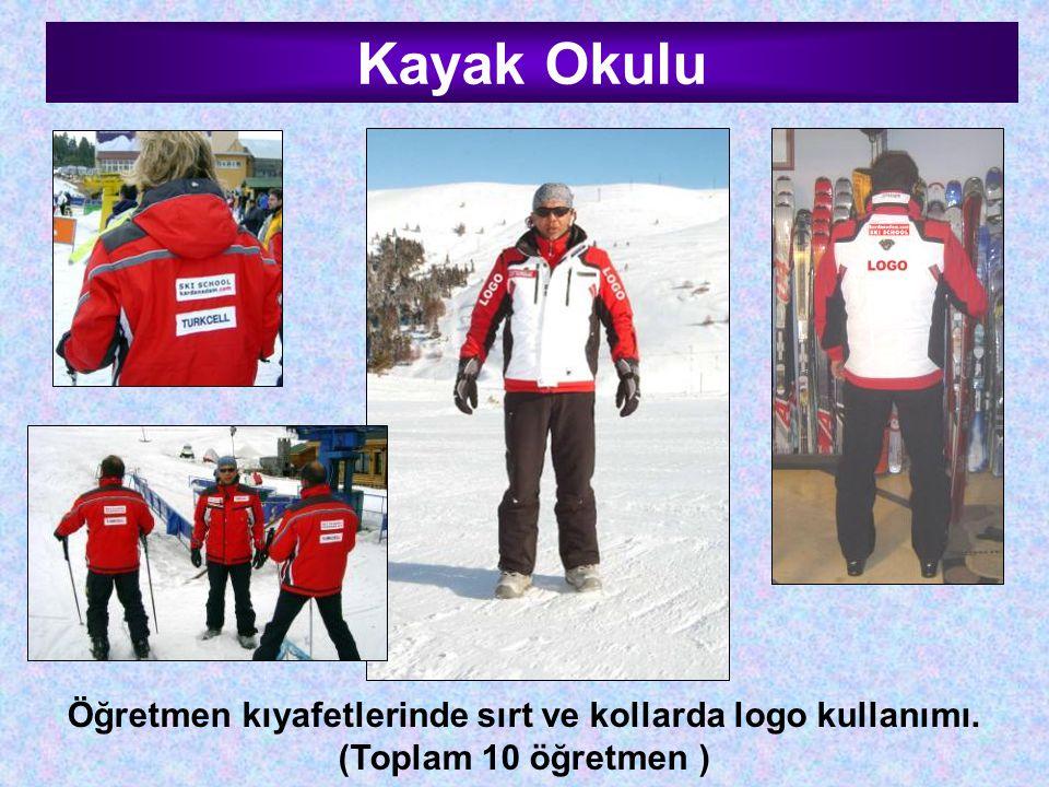 Öğretmen kıyafetlerinde sırt ve kollarda logo kullanımı. (Toplam 10 öğretmen ) Kayak Okulu