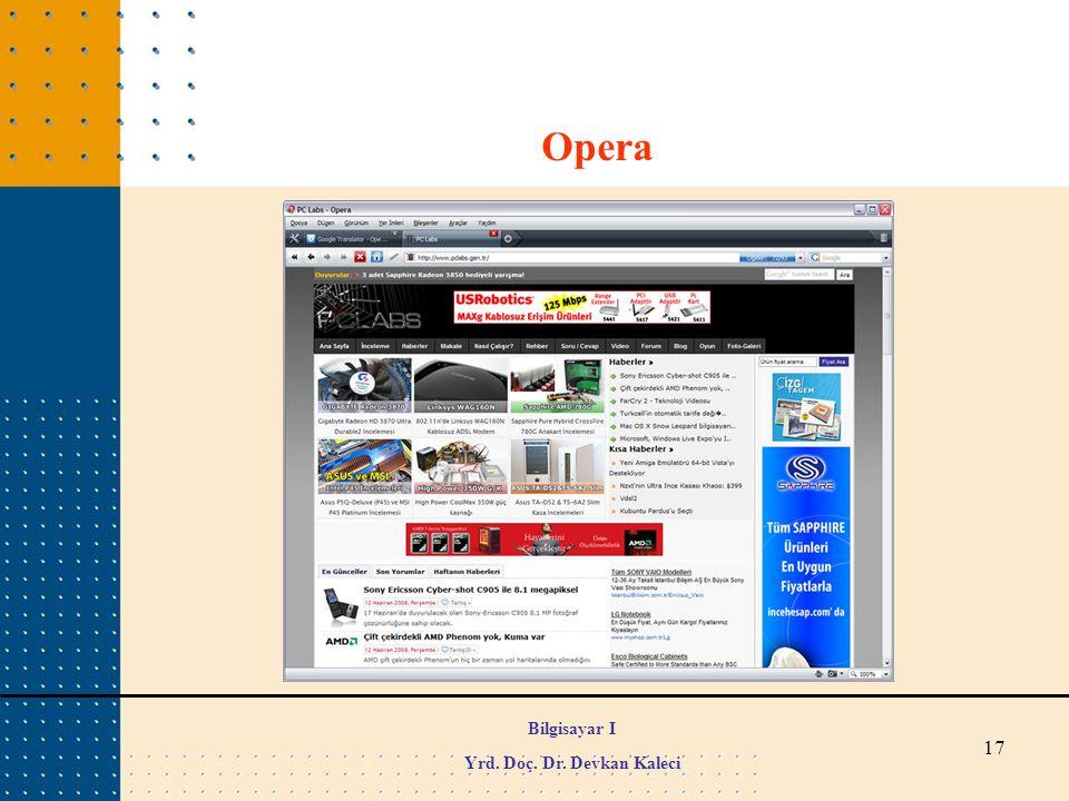 17 Opera Bilgisayar I Yrd. Doç. Dr. Devkan Kaleci