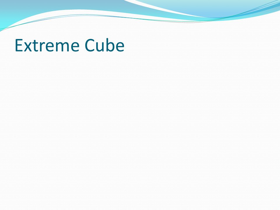 Extreme Cube