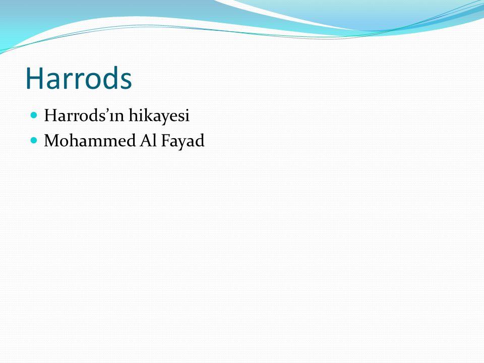 Harrods Harrods'ın hikayesi Mohammed Al Fayad