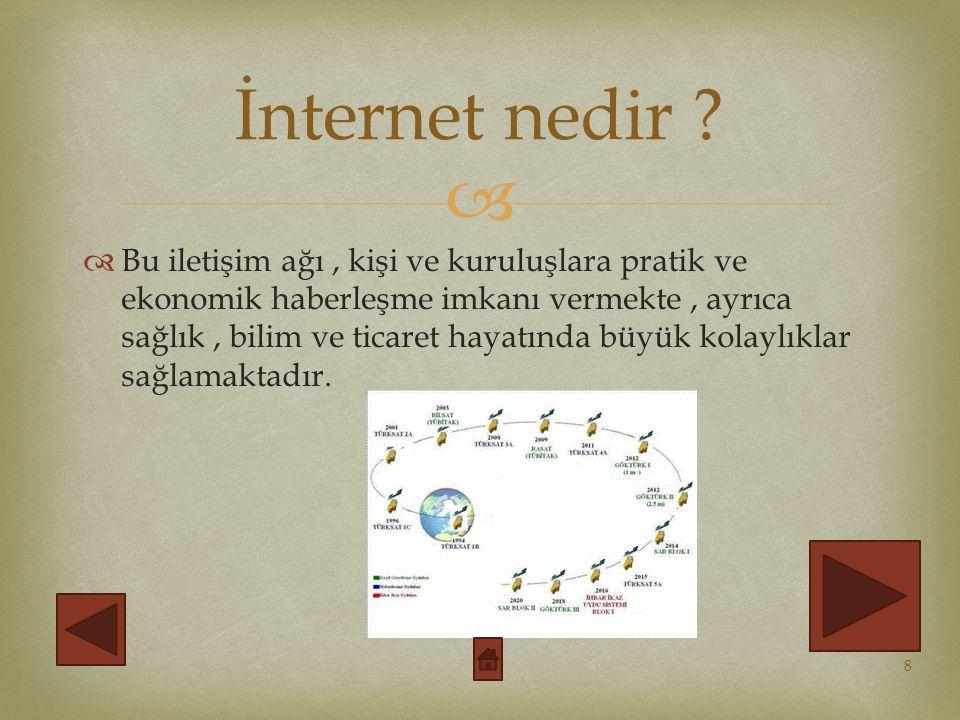  İnternete bağlanmak için kullanılan yöntemler iki kısımda sınıflandırılır.