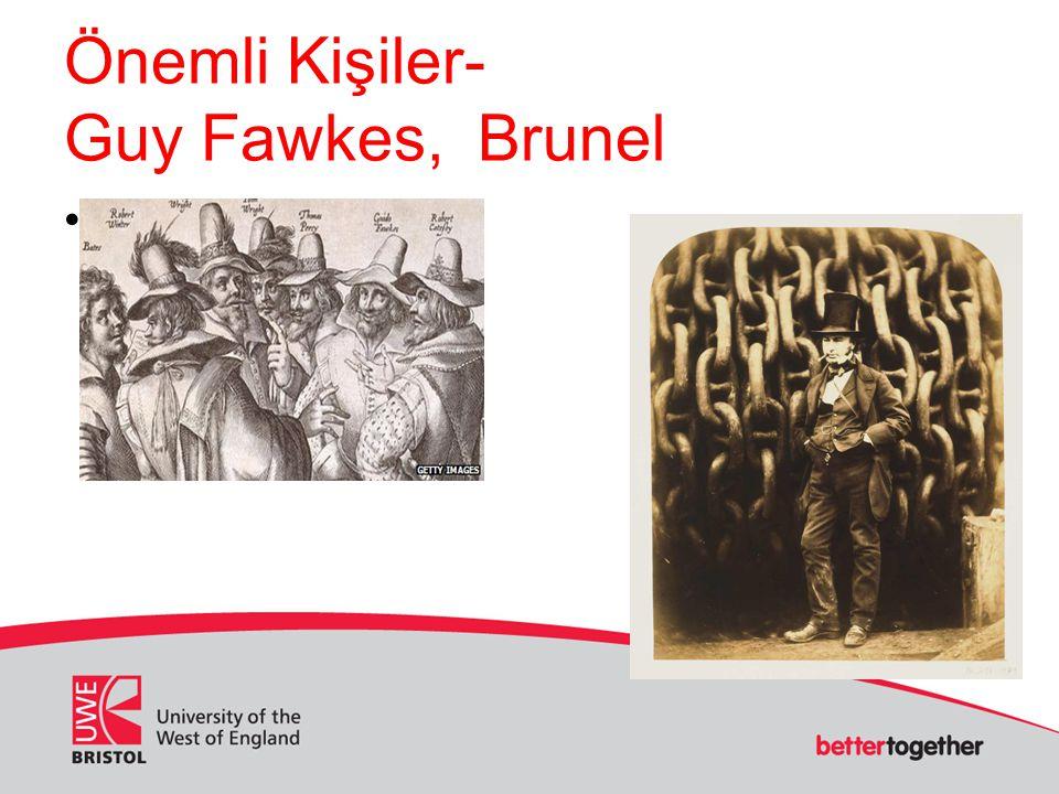 Önemli Kişiler- Guy Fawkes, Brunel Mary Seacole, bru