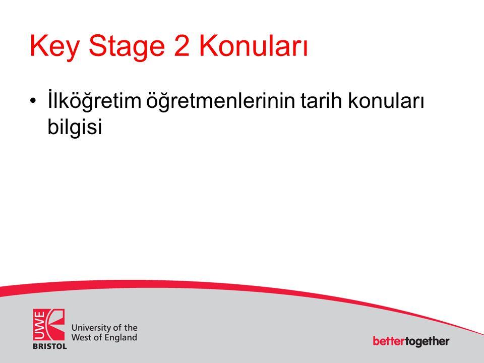 Key Stage 2 Konuları İlköğretim öğretmenlerinin tarih konuları bilgisi