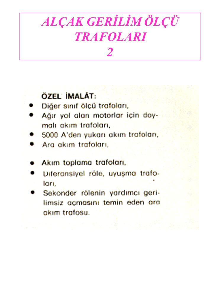 ALÇAK GERİLİM ÖLÇÜ TRAFOLARI 2