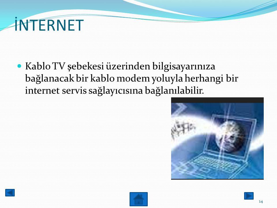 internet Bir ağa erişmek için bir modem ve telefon hattının Kullanıldığı telefon numarası çevirilerek erişimin Sağlandığı bir bilgisayar ağıdır. 13