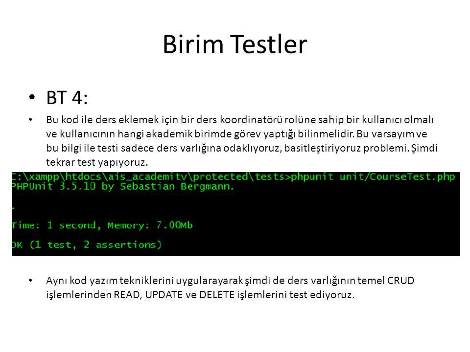Birim Testler BT 4: Bu kod ile ders eklemek için bir ders koordinatörü rolüne sahip bir kullanıcı olmalı ve kullanıcının hangi akademik birimde görev