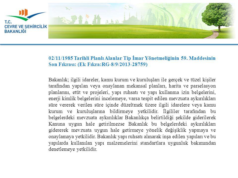 Bakanlık Denetçilerinin Deneyim ve Nitelikleri ile Görevleri: 1) Bakanlığın, 3194 sayılı Kanunun 8.