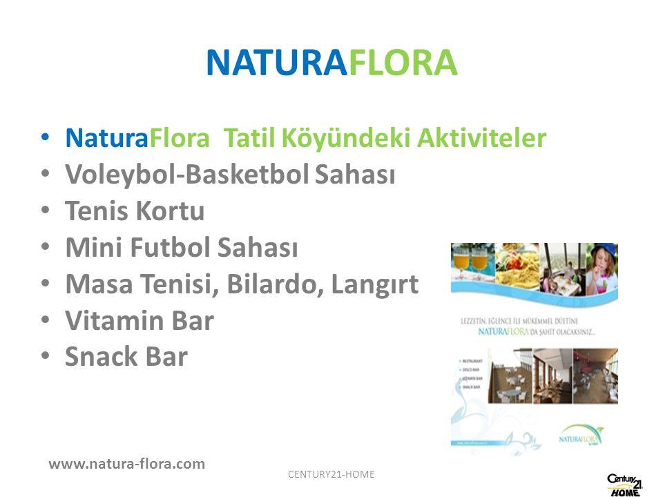 NATURAFLORA NaturaFlora Tatil Köyündeki Aktiviteler Voleybol-Basketbol Sahası Tenis Kortu Mini Futbol Sahası Masa Tenisi, Bilardo, Langırt Vitamin Bar