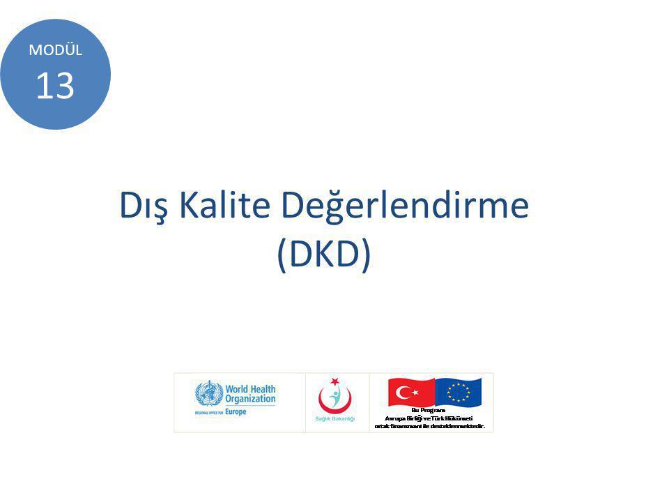 Anahtar Mesajlar  DKD için kaynak harcandığından katılımcı laboratuar tarafından DKD sonuçları en iyi şekilde değerlendirilmeli,  DKD, cezalandırıcı olmamalı  DKD, öğretici olarak görülmeli  DKD, iyileştirme aracı olarak kullanılmalı  DKD, kalite yönetim sisteminin kritik bir unsurudur