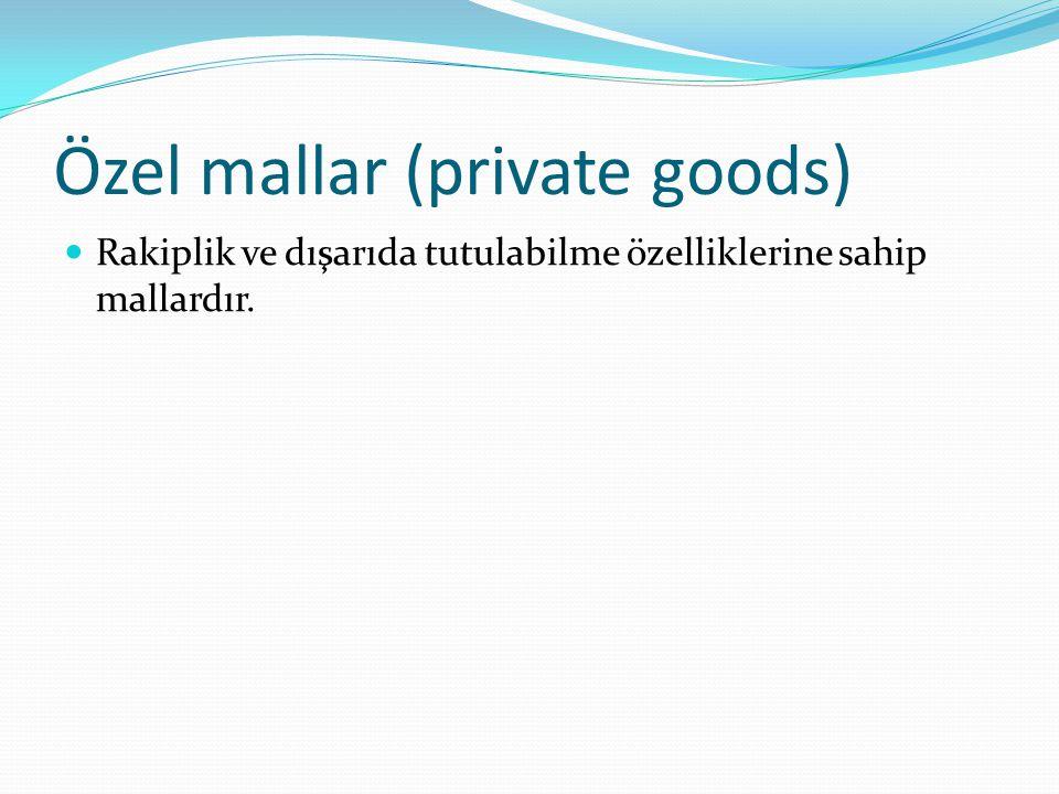 Kamu malları (public goods) Rakiplik ve dışarıda tutulabilme özelliklerine sahip olmayan mallardır.