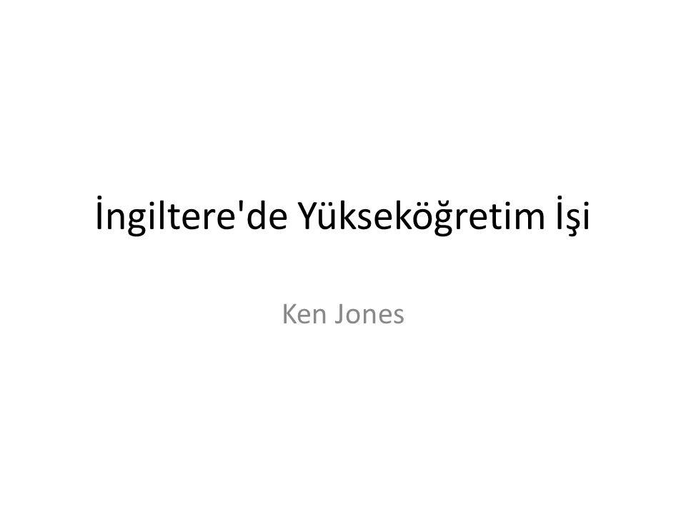 İngiltere de Yükseköğretim İşi Ken Jones