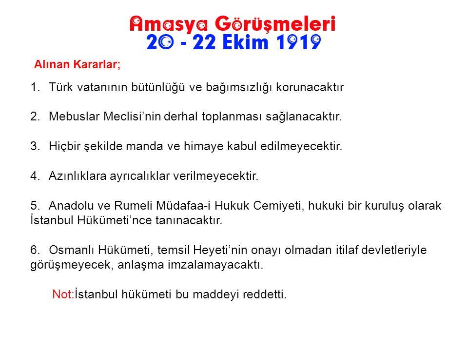 Mustafa Kemal ile İstanbul Hükümeti adına Salih Paşa Amasya'da bir araya geldi. Mustafa Kemal Paşa Bahriye Nazırı Salih Paşa