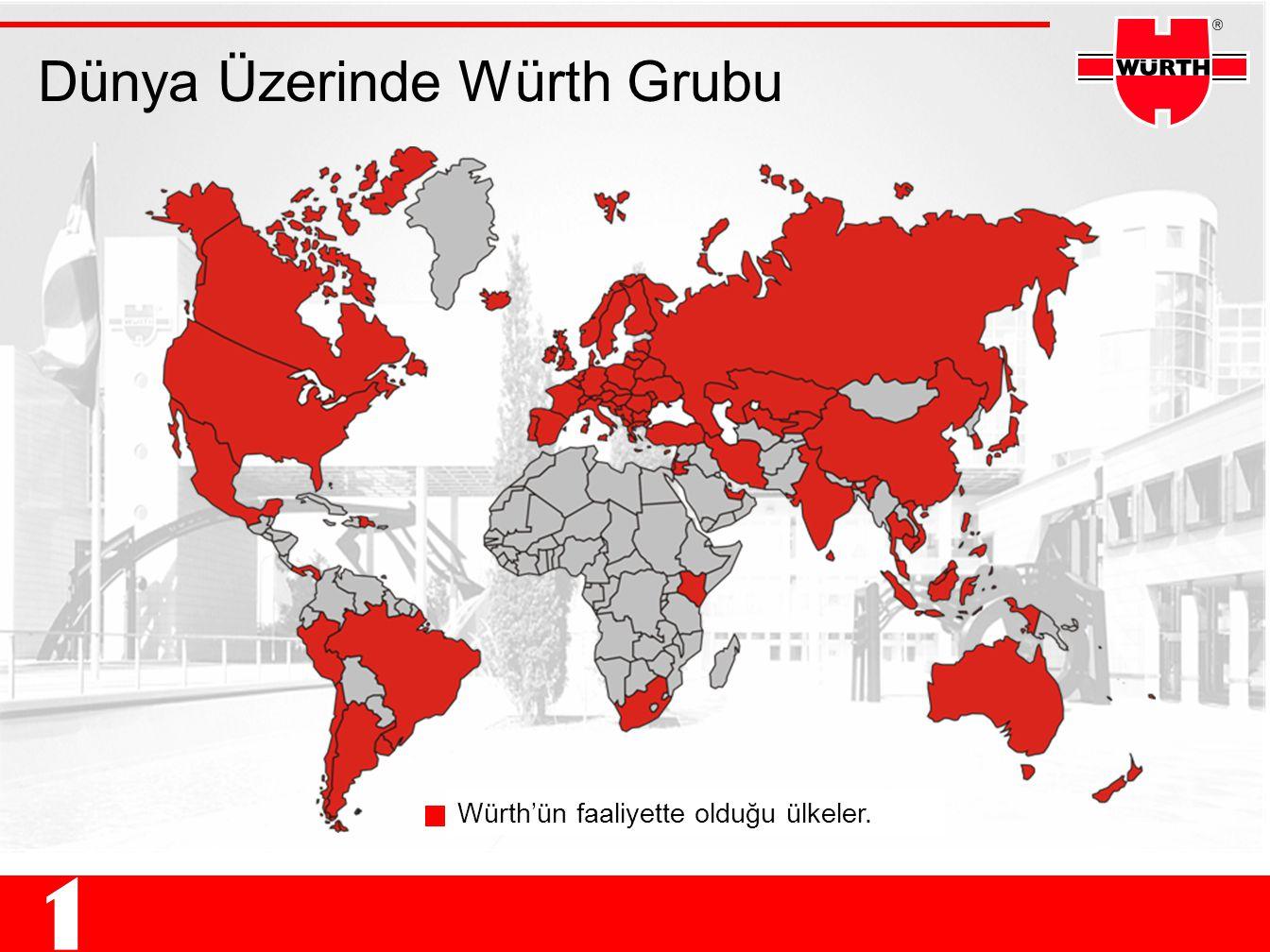 Dünya Üzerinde Würth Grubu Länder, in denen Würth vertreten ist Würth'ün faaliyette olduğu ülkeler.