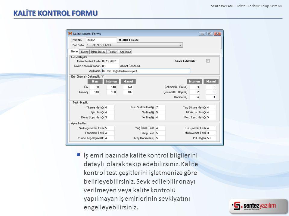 KALİTE KONTROL FORMU İş emri bazında kalite kontrol bilgilerini detaylı olarak takip edebilirsiniz. Kalite kontrol test çeşitlerini işletmenize göre b