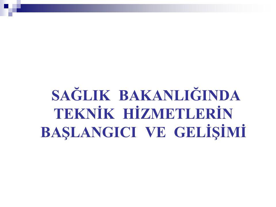 Sağlık Bakanlığında Ankara Sanatoryum Hastanesi ( Atatürk Göğüs Hastalıkları Hastanesi ve Göğüs Cerrahisi Merkezi Baştabipliği ) yanında Tamirhane hizmeti ile başlayan Teknik Hizmetler 1969 yılında Esenboğa yolunda 22 km.de Ana Depo Hizmetleri ve Tamirhane Hizmetleri ile ayrı ayrı yapılanırken daha sonra Ana Depo ve Tamirhane Müdürlüğü olarak tek çatı altında Bakanlık Donatım Genel Müdürlüğü bünyesinde hizmet vermiştir.