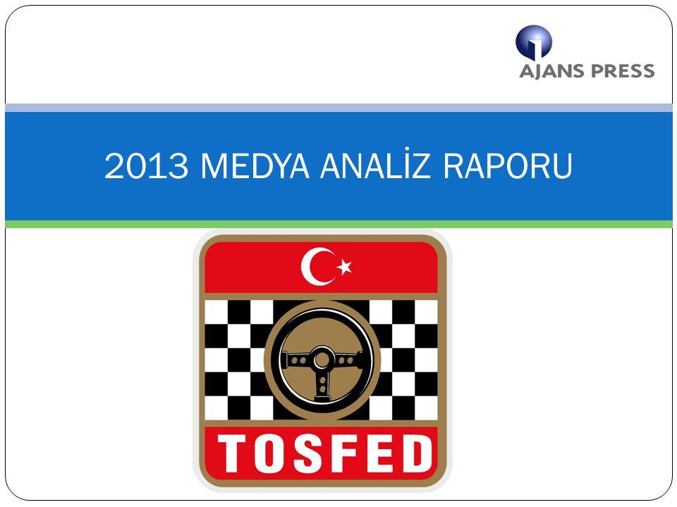 YÖNETİCİ ÖZETİ  2013 Medya Haber Analizi raporunda, yazılı basın verilerine göre toplam 3.294, Tv verilerine göre 718, İnternet verilerine göre 7489 haber yer almaktadır.