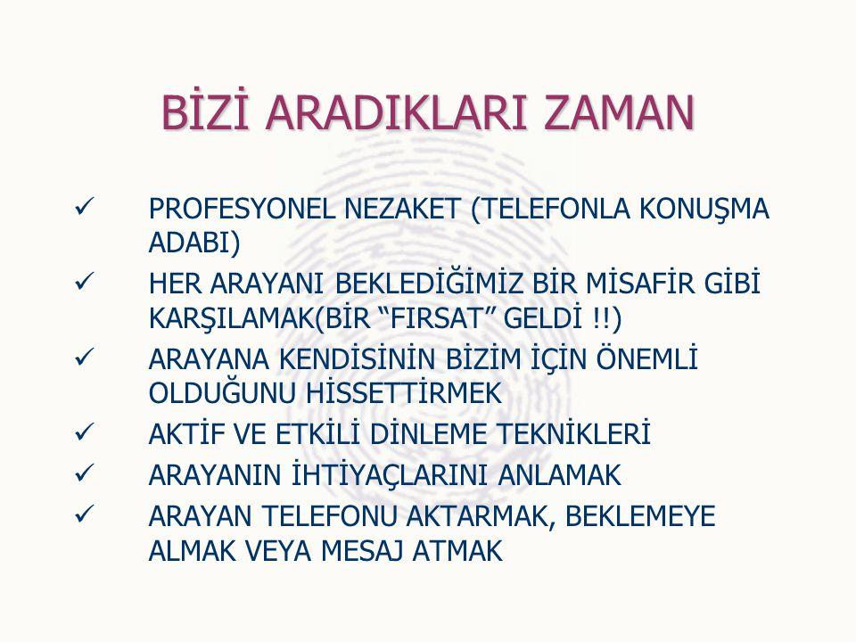 """BİZİ ARADIKLARI ZAMAN PROFESYONEL NEZAKET (TELEFONLA KONUŞMA ADABI) HER ARAYANI BEKLEDİĞİMİZ BİR MİSAFİR GİBİ KARŞILAMAK(BİR """"FIRSAT"""" GELDİ !!) ARAYAN"""