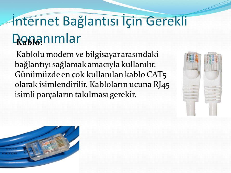 İnternet Bağlantısı İçin Gerekli Donanımlar Telefon Hattı: İnternet bağlantısı için gerekli olan parçalardan biri ve belki de en önemlisi telefon hattıdır.