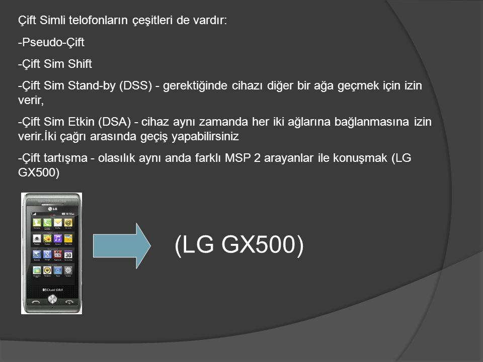 Çift Simli telofonların çeşitleri de vardır: -Pseudo-Çift -Çift Sim Shift -Çift Sim Stand-by (DSS) - gerektiğinde cihazı diğer bir ağa geçmek için izi