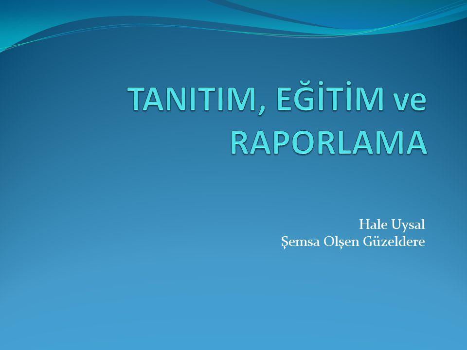 Basılı materyal Görsel materyal 5. TANITIM MATERYALLERİ